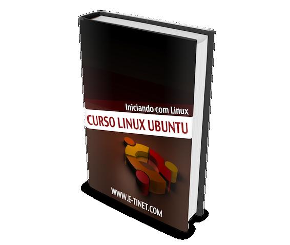 Ebook do Curso Linux Ubuntu, dicas imperdíveis para ter sucesso com Linux